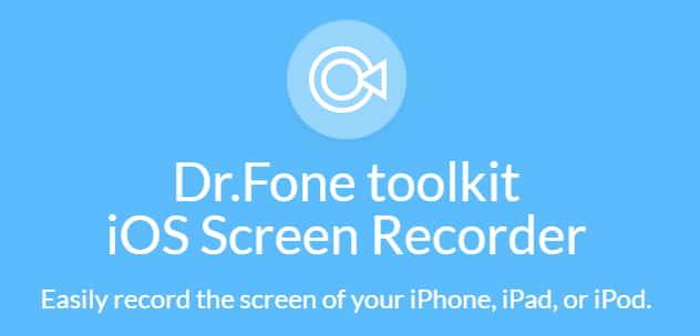 dr fone iOS Screen Recorder